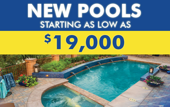 New Pools Starting As Low As $19,000!